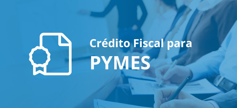 Crédito Fiscal PYMES